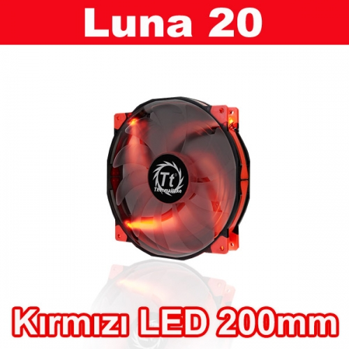 THERMALTAKE Luna 20 CL-F025-PL20RE-A LED 3pin 200mm Kasa Fanı